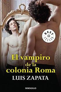Vampiro De La Colonia Roma, El