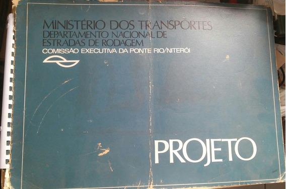Projeto Comissão Executiva Da Ponte Rio/niterói