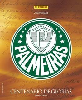 Álbum Tapa Dura Palmeiras Centenario De Glorias