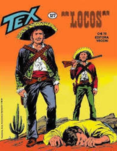 Revista Tex Nº 127 - Locos Bonelli
