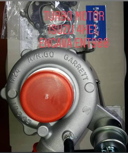 Turbo Motor Isuzu 4he1,  Encava Ent 900. Garret