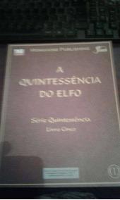 A Quintaessencia Do Elfo