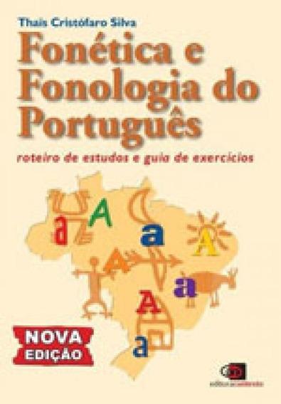 Fonética E Fonologia Do Português - Nova Edição
