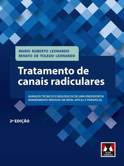 Tratamento De Canais Radiculares - 2ª Ed