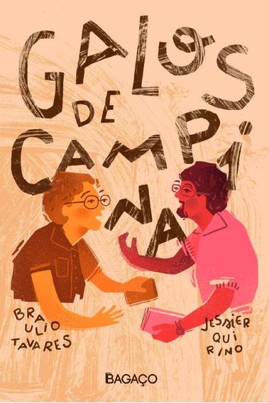 Galos De Campina, De Braulio Tavares E Jessier Quirino