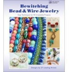 Bewitching Bead & Wire Jewelry
