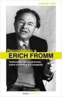 Recordando A Erich Fromm - Funk Rainer (libro)
