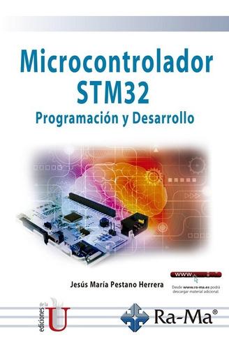 Imagen 1 de 1 de Microcontrolador Stm32. Programación Y Desarrollo