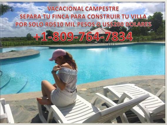 Villas Vacacionales Mas Finca Titulado Finaciada Sin Intere