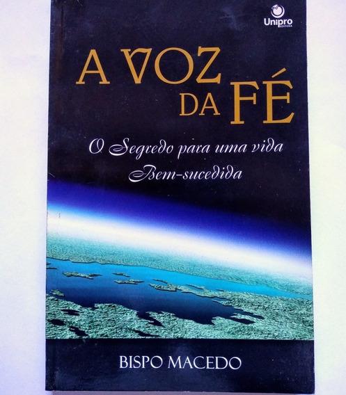 A Voz Da Fé - Bispo Edir Macedo