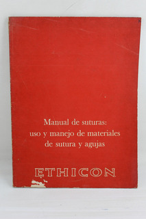 R699 Ethicon -- Manual De Suturas Uso Y Manejo De Material