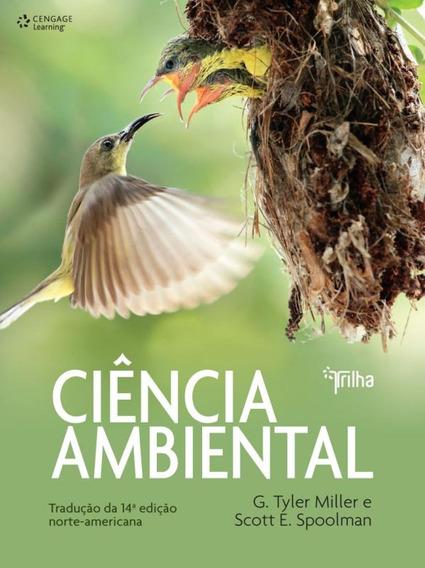 Ciencia Ambiental - 14ª Ed- Traducao Da 14 ª Ed Norte- Ame