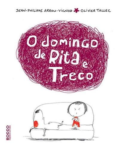 Imagem 1 de 1 de O Domingo De Rita E Treco
