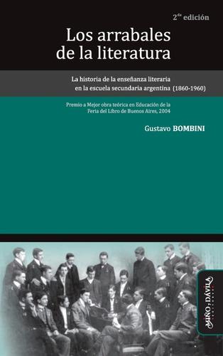 Imagen 1 de 2 de Los Arrabales De La Literatura / Gustavo Bombini