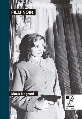 Libro Film Noir. Maria Negroni. La Marca