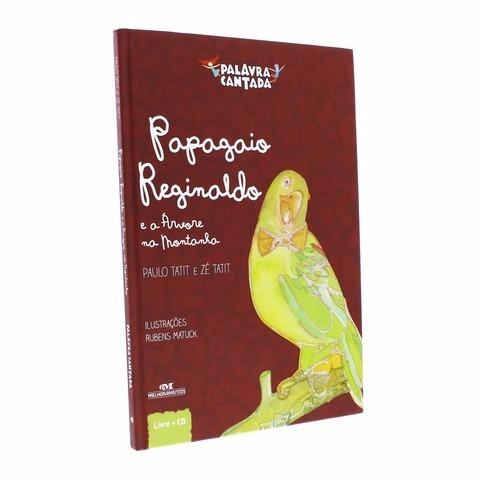 Papagaio Reginaldo E A Árvore Na Montanha