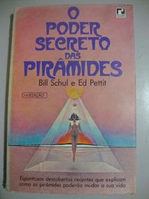 Livro - O Poder Secreto Das Pirâmides