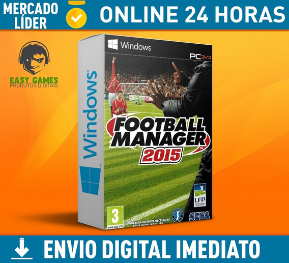Football Manager 2015 Pc + Envio Na Hora + 24h Online