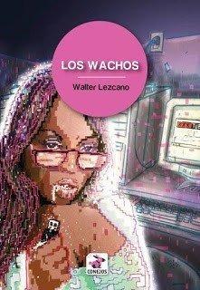 Los Wachos - Walter Lezcano - Conejos - Lu Reads