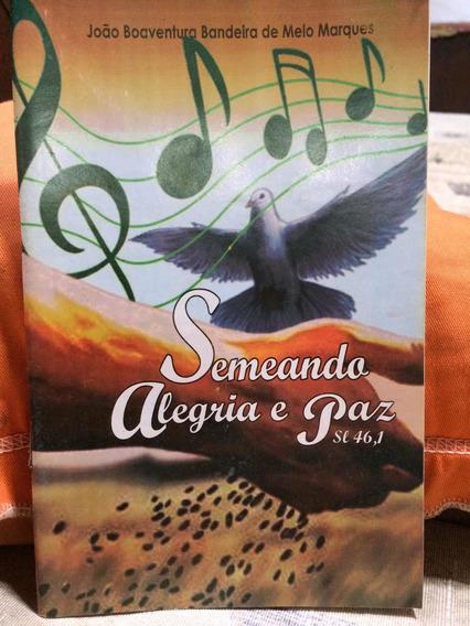Livro De Cânticos Semeando Alegria E Esperança
