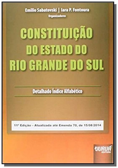 Constituicao Do Estado Do Rio Grande Do Sul