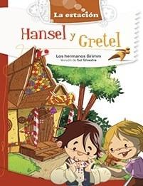 Hansel Y Gretel - Hermanos Grimm - Estación Mandioca