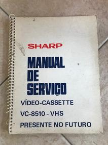 Manual Catálogo De Serviço Sharp Vídeo-cassette Vc-8510 Vhs