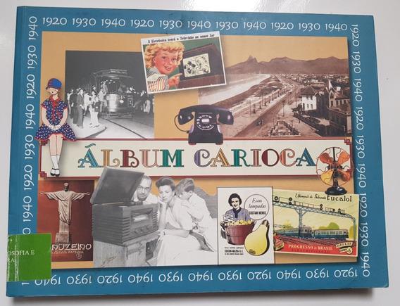 Livro Álbum Carioca Energia Elétrica E O Cotidiano Infantil