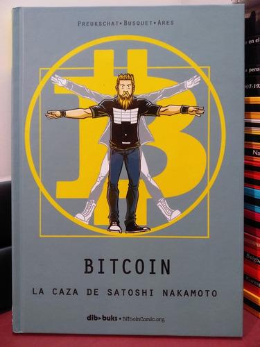 Imagen 1 de 3 de Bitcoin. La Caza De Satoshi Nakamoto - Preukschat
