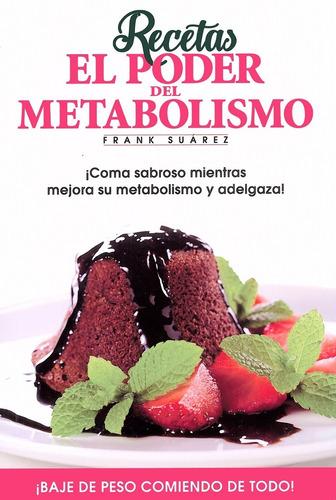 Imagen 1 de 2 de Recetas. El Poder Del Metabolismo