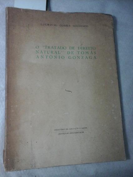 O Tratado De Direito Natural De Tomas Antonio Gonzaga 1953
