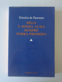 Belo / À Minha Alma / Sempre, Teixeira De Pascoaes