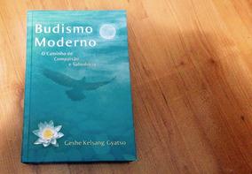Budismo Moderno Caminho D Compaixão E Sabedoria Geshe Gyatso