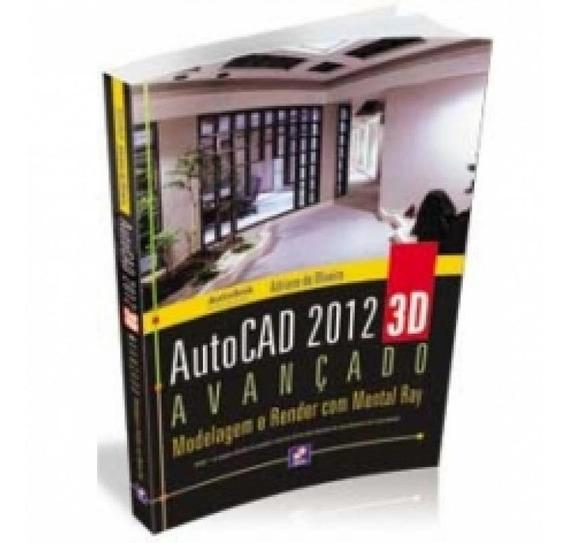Autocad 2012 3d Avancado - Erica