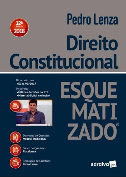 Direito Constitucional Esquematizado - 22ª Ed
