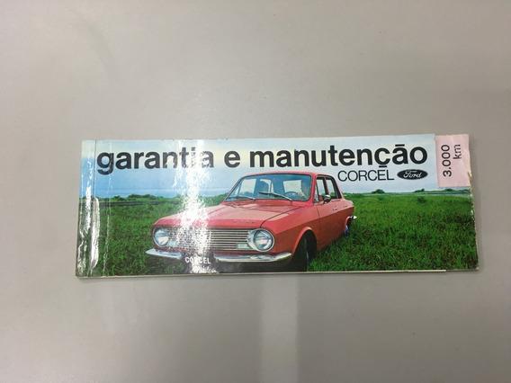 Manual Garantia Manutenção Corcel 1 1969 / 1970 - Original