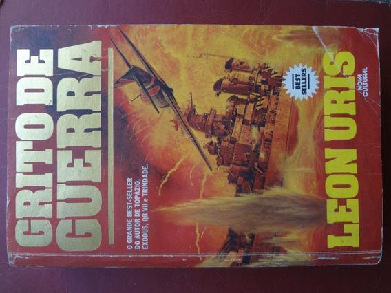 Livro Grito De Guerra De Leon Uris 625 Páginas 1985