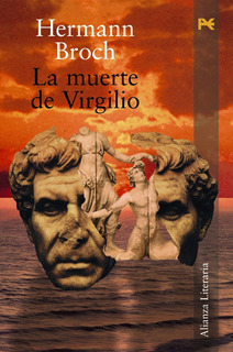 La Muerte De Virgilio, Hermann Broch, Ed. Alianza