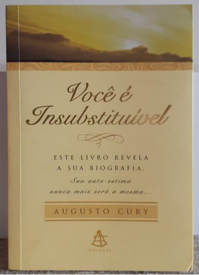 Você É Insubstituível - Livro - Augusto Cury