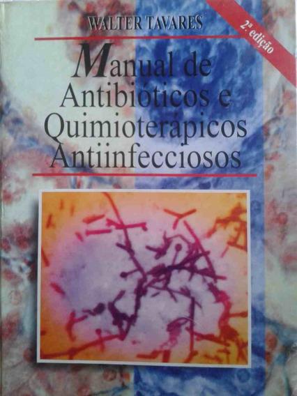 Livro Manual De Antibióticos E Quimioterápicos Antinfeccioso
