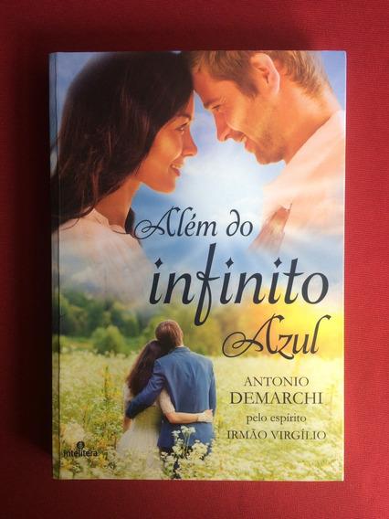 Livro - Além Do Infinito Azul - Antonio Demarchi - Seminovo