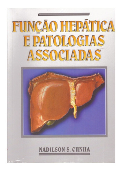 Livro Função Hepática E Patologias Associadas