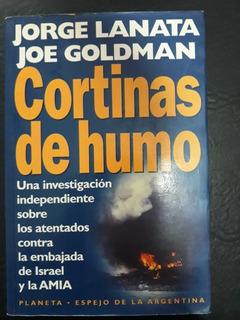 Cortinas De Humo Jorge Lanata - Joe Goldman Planeta