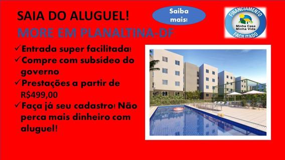 More Em Planaltina-df-imóvel Novinho! Saia Do Aluguel!