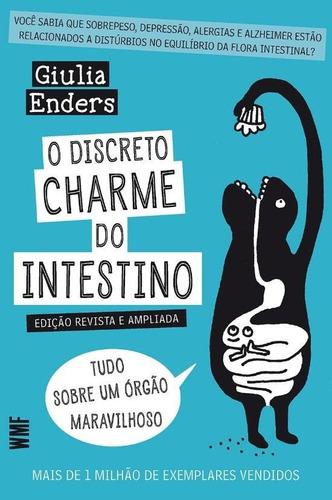 Discreto Charme Do Intestino, O - Edicao Revista E