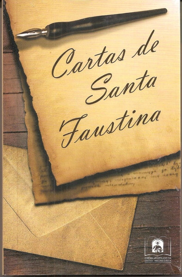 Cartas De Santa Faustina - Livro - Lacrado