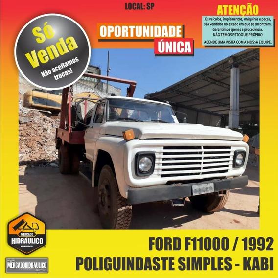 Ford F11000 / 1992 - Poliguindaste Simples Kabi
