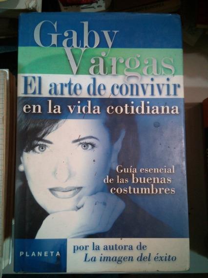 C32 Gaby Vargas El Arte De Convivir En La Vida Cotidiana