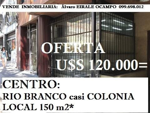 Centro: Local 150 M2  Rio Branco Casi Colonia
