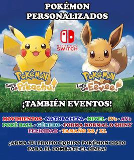 Pokémon Competitivos Personalizados - Let